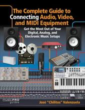 (Music Pro Guide Books & DVDs). This one-of-a-kind handbook describes through photos, line diagrams, and step-by-step instructions how the average student, enthusiast, voice-over talent, editor, engineer, musician, and/or producer can easily connect any of the various types of analog or digital audio, video, and MIDI equipment in their studio setups. Readers will also be able to identify, purchase, and connect the specific A/V and MIDI equipment necessary for any creative job. Easy to understand and fun to use, The Complete Guide to Connecting Audio, Video, and MIDI Equipment will bring a professional or home-based studio completely up to date and up to maximum speed, making the music come alive.