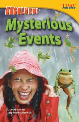 Unsolved! Mysterious Events (library bound) (Time for Kids Nonfiction Readers)