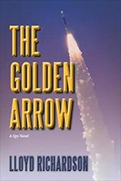 The Golden Arrow: A Spy Novel 23137694