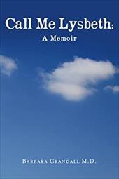 Call Me Lysbeth: A Memoir: none 23543560