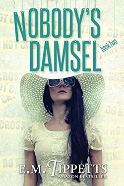 Nobody's Damsel (Someone Else's Fairytale) (Volume 2)