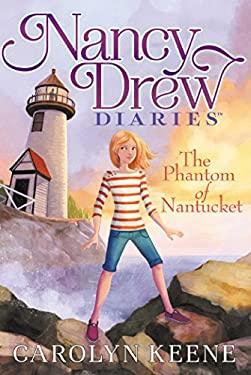 The Phantom of Nantucket (Nancy Drew Diaries)