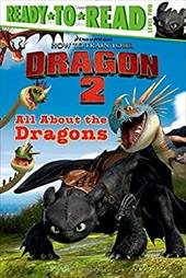 All About the Dragons (How to Train Your Dragon 2) 22324810