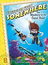 The Mystery at the Coral Reef (Greetings from Somewhere) 22555176