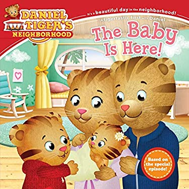 The Baby Is Here! (Daniel Tiger's Neighborhood)