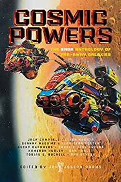 Cosmic Powers: The Saga Anthology of Far-Away Galaxies - ADAMS, JOHN JOSEPH