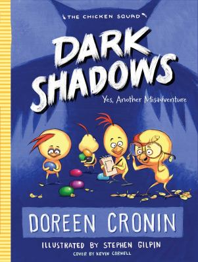 Dark Shadows: Yes, Another Misadventure (The Chicken Squad)