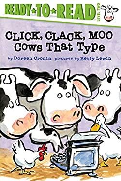 Click, Clack, Moo: Cows That Type (A Click, Clack Book)