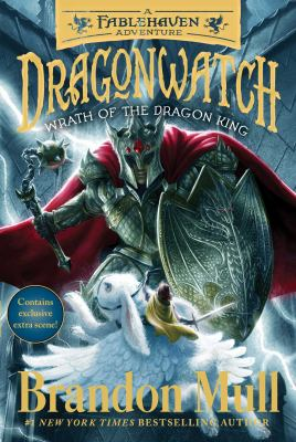Wrath of the Dragon King: A Fablehaven Adventure (2) (Dragonwatch)