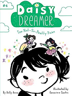 The Not-So-Pretty Pixies (Daisy Dreamer)