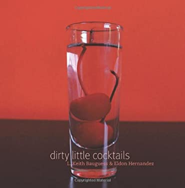 Dirty Little Cocktails