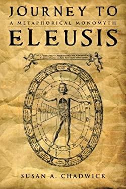 Journey to Eleusis: A Metaphorical Monomyth