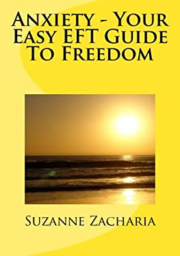 Anxiety - Your Easy EFT Guide To Freedom