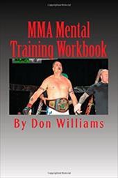 MMA Mental Training Workbook: Mental Training Workbook for MMA fighters 22060455