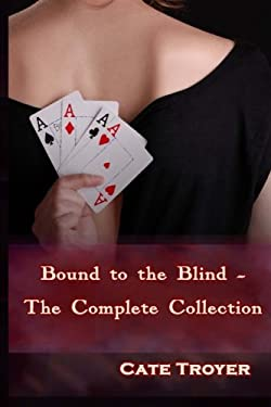 Bound to the Blind