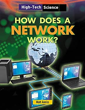 How Does a Network Work? (High-Tech Science)