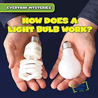 How Does a Light Bulb Work? (Everyday Mysteries)