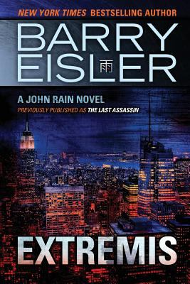 Extremis (previously published as The Last Assassin) (John Rain series)