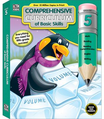 Comprehensive Curriculum of Basic Skills Fifth Grade WorkbookState Standards Lesson Plan and Activity Book for Math, Reading Comprehension, Writing (5