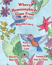 Where Hummingbirds Come From Bilingual Finnish English (Finnish Edition) 23543563