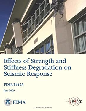 Effects of Strength and Stiffness Degradation on Seismic Response (FEMA P440A / June 2009)