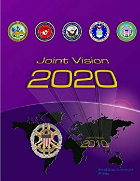 Joint Vision 2020 - Joint Chiefs of Staff