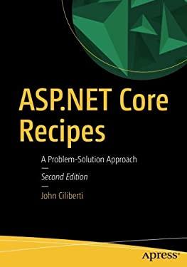 ASP.NET Core Recipes: A Problem-Solution Approach