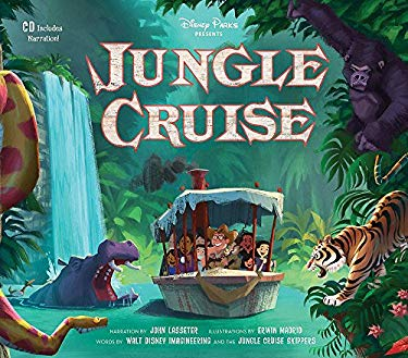 Disney Parks Presents: Jungle Cruise: Purchase Includes a CD with Narration!