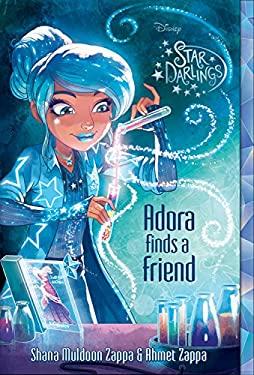 Star Darlings Adora Finds a Friend (Star Darlings (10))