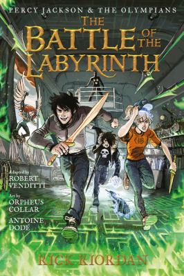 Percy Jackson and the Olympians The Battle of the Labyrinth: The Graphic Novel (Percy Jackson & the (Percy Jackson & the Olympians)