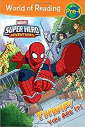 World of Reading Super Hero Adventures: Thwip! You Are It!: Level Pre-1 23756029