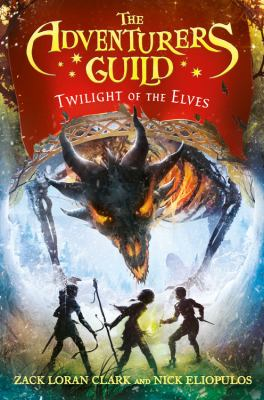 The Adventurers Guild #2 Twilight of the Elves