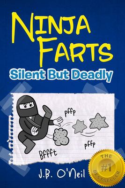 Ninja Farts : Silent but Deadly