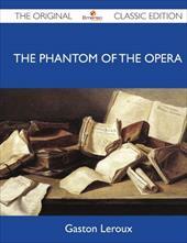 The Phantom of the Opera - The Original Classic Edition 19149647