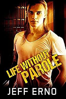 Life Without Parole (Lief Without Parole)