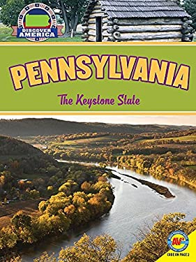 Pennsylvania: The Keystone State (Discover America)