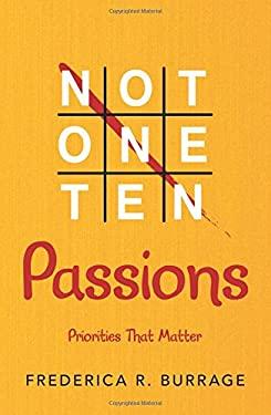 Not One Ten Passions: Priorities That Matter