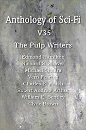 Anthology of Sci-Fi V35, the Pulp Writers 21067281