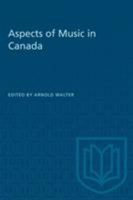 Aspects of Music in Canada (Heritage)