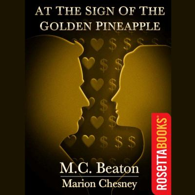 At the Sign of the Golden Pineapple (Regency series, Book 1) (The Regency) 9781482940572