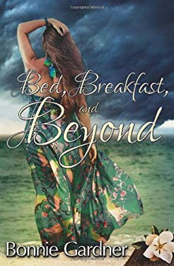Bed, Breakfast, and Beyond