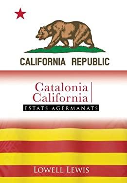 Catalonia I California: Estats Agermanats 9781481770361