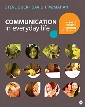 Communication in Everyday Life: The Basic Course Edition with Public Speaking 9781483344980