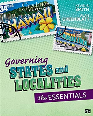 Governing States and Localities: The Essentials 9781483308111