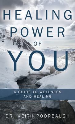 Healing Power of You: A Guide to Wellness and Healing
