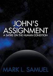 John's Assignment: A Satire on the Human Condition 20964736