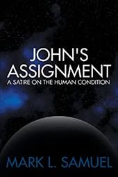 John's Assignment: A Satire on the Human Condition 20964737