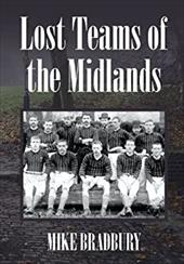 Lost Teams of the Midlands 21338223