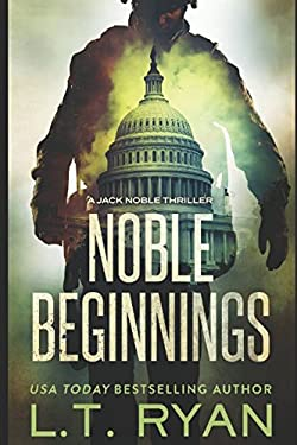 Noble Beginnings: A Jack Noble Novel
