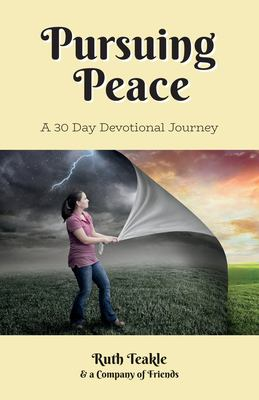 Pursuing Peace: A Thirty Day Devotional Journey